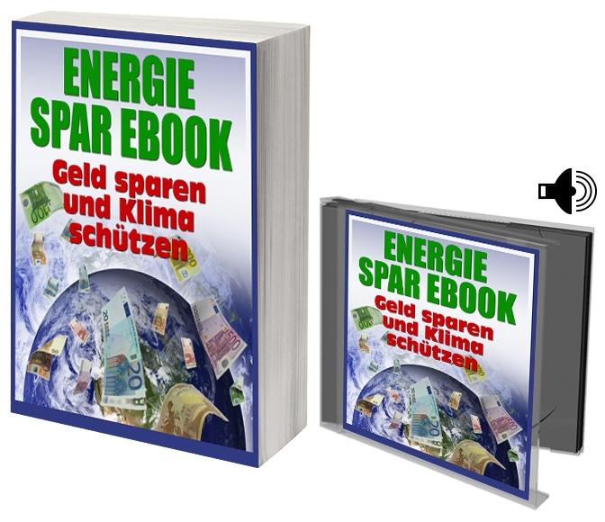 ENERGIE Sparen – Geld sparen und Klima schützen