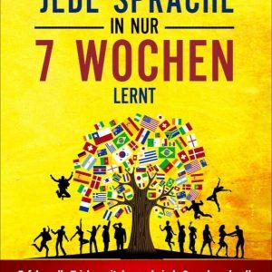 Jede Sprache in 7 Wochen lernen kostenlos